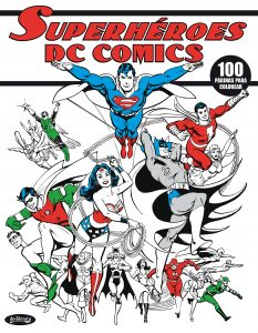 Libro para colorear de Superheroes de DC de 100 paginas Los mejores libros para colorear de Batman