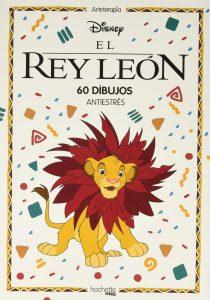 Libro para colorear del Rey Leon de 52 paginas Los mejores libros para colorear del Rey Leon de Disney
