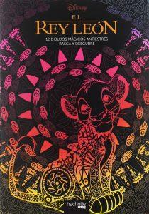 Libro para rascar del Rey Leon de 12 paginas Los mejores libros para colorear del Rey Leon de Disney