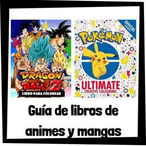 Guia de libros para colorear de animes y mangas famosos Los mejores libros de colorear de animes y mangas famosos