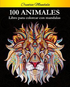 Libro Para Colorear De 100 Animales Con Mandalas De 100 Páginas – Los Mejores Libros Para Colorear De Lobos Y Animales