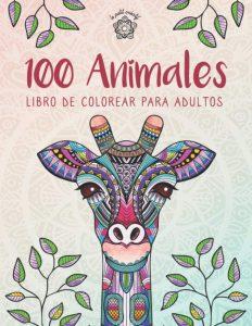 Libro Para Colorear De 100 Animales De 100 Páginas – Los Mejores Libros Para Colorear De Leones Y Animales