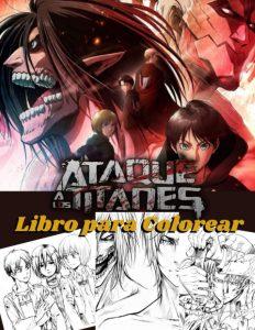 Libro para colorear de Ataque a los titanes de 62 paginas Los mejores libros para colorear de Ataque a los titanes Attack on titan