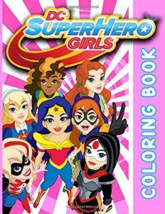 Libro para colorear de DC Super Hero Girls de 100 paginas Los mejores libros para colorear de personajes de DC La Liga de la Justicia