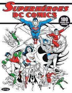 Libro para colorear de DC de 100 paginas Los mejores libros para colorear de personajes de DC La Liga de la Justicia