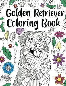 Libro Para Colorear De Golden Retriever De 42 Páginas – Los Mejores Libros Para Colorear De Perros Y Animales