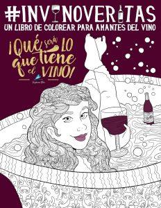 Libro para colorear de In vino veritas Un libro de colorear para los amantes del vino Los mejores libros para colorear de Vida de para adultos