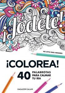 Libro para colorear de Jodete de 40 paginas Los mejores libros para colorear de frases para adultos