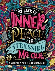 Libro para colorear de My Lack of Inner Peace is Stressing Me Out de 35 paginas Los mejores libros para colorear de frases para adultos