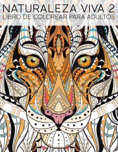 Libro Para Colorear De Naturaleza Viva 2 De 68 Páginas – Los Mejores Libros Para Colorear De Lobos Y Animales