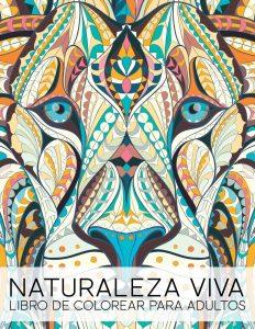Libro Para Colorear De Naturaleza Viva De 82 Páginas – Los Mejores Libros Para Colorear De Lobos Y Animales