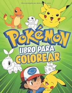 Libro para colorear de Pokemon de 68 paginas Los mejores libros para colorear de Pokemon