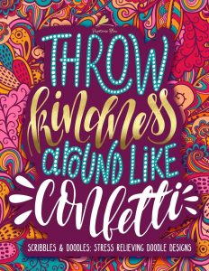 Libro para colorear de Throw kindness around like confetti de 35 paginas Los mejores libros para colorear de frases para adultos