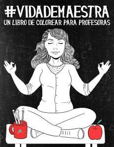 Libro para colorear de Vida de maestra Un sarcastico libro de colorear para adultos Los mejores libros para colorear de Vida de para adultos
