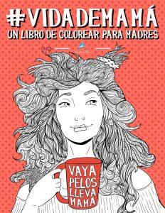 Libro para colorear de Vida de mama Un libro de colorear para madres Los mejores libros para colorear de Vida de para adultos