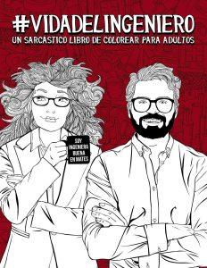 Libro para colorear de Vida del ingeniero Un sarcastico libro de colorear para adultos Los mejores libros para colorear de Vida de para adultos