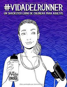 Libro para colorear de Vida del runner un sarcastico libro para colorear para adultos Los mejores libros para colorear de Vida de para adultos