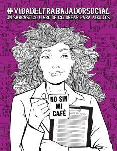 Libro para colorear de Vida del trabajador social Un sarcastico libro de colorear para adultos Los mejores libros para colorear de Vida de para adultos