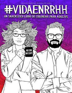 Libro para colorear de Vida en RR HH Un sarcastico libro de colorear para adultos Los mejores libros para colorear de Vida de para adultos