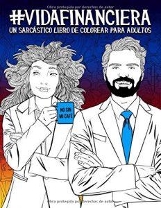 Libro para colorear de Vida financiera Un sarcastico libro de colorear para adultos Los mejores libros para colorear de Vida de para adultos