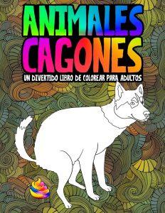 Libro para colorear de animales cagones de 31 paginas Los mejores libros para colorear de humor negro