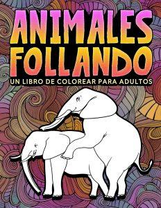 Libro para colorear de animales follando de 31 paginas Los mejores libros para colorear de humor negro