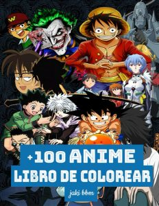 Libro para colorear de animes y mangas de 100 paginas 2 Los mejores libros para colorear de animes y mangas famosos