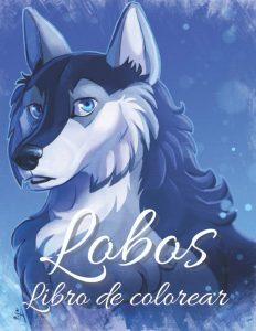 Libro Para Colorear De Lobos De 20 Páginas – Los Mejores Libros Para Colorear De Lobos Y Animales
