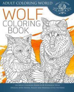 Libro Para Colorear De Lobos De 40 Páginas – Los Mejores Libros Para Colorear De Lobos Y Animales