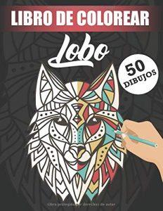 Libro Para Colorear De Lobos De 50 Páginas – Los Mejores Libros Para Colorear De Lobos Y Animales