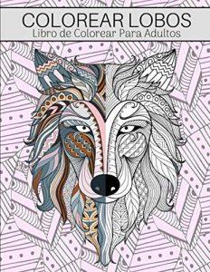 Libro Para Colorear De Lobos De Mandalas De 52 Páginas – Los Mejores Libros Para Colorear De Lobos Y Animales
