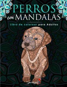 Libro Para Colorear De Mandalas De Perros De 114 Páginas – Los Mejores Libros Para Colorear De Perros Y Animales