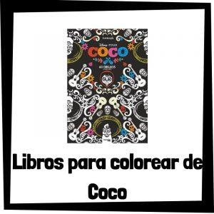 Lee más sobre el artículo Libros para colorear de Coco