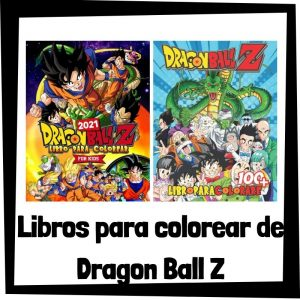 Lee más sobre el artículo Libros para colorear de Dragon Ball Z