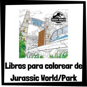 Lee más sobre el artículo Libros para colorear de Jurassic World y Jurassic Park