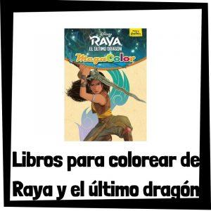 Lee más sobre el artículo Libros para colorear de Raya y el último dragón
