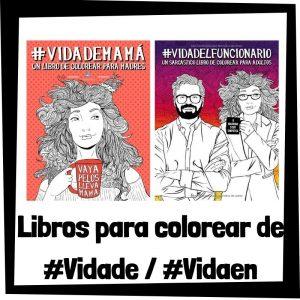 Lee más sobre el artículo Libros para colorear de #Vidade / #Vidaen