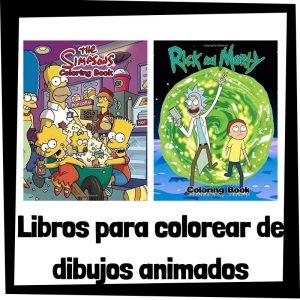 Libros para colorear de dibujos animados Los mejores libros de colorear de dibujos animados