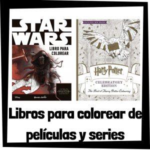 Libros para colorear de peliculas y series Los mejores libros de colorear de peliculas y series