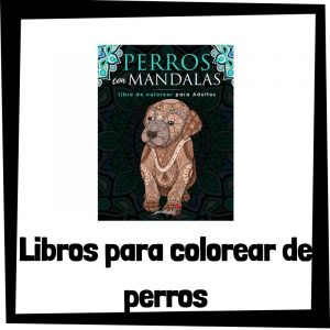 Lee más sobre el artículo Libros para colorear de perros