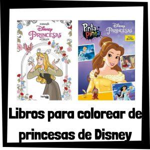 Libros para colorear de princesas de Disney Los mejores libros de colorear de princesas de Disney