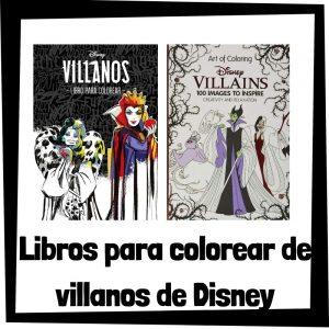Libros para colorear de villanos de Disney Los mejores libros de colorear de villanos de Disney