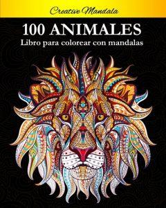 Libro para colorear de 100 animales con mandalas de 100 páginas - Los mejores libros para colorear de animales
